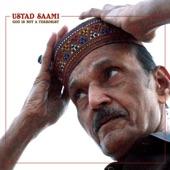 Ustad Saami - My Beloved Is on the Way