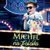 Ai Se Eu Te Pego (Ao Vivo) - Michel Teló