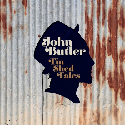 Tin Shed Tales (Live) - John Butler Trio