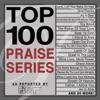 Top 100 Praise Series