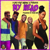 2sec - My Head (feat. Davido & Peruzzi)