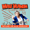Beyond the Blue Horizon - Mike Vernon & The Mighty Combo