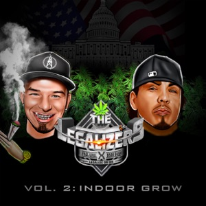 The Legalizers, Vol. 2: Indoor Grow Mp3 Download