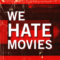 Podcast cover art for We Hate Movies