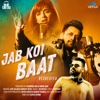 Jab Koi Baat Recreated - Atif Aslam & Shirley Setia mp3