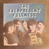 The Everpresent Fullness - Doin' a Number