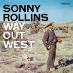 Sonny Rollins - I'm an Old Cowhand