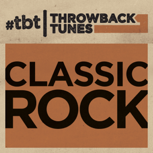 Various Artists - Throwback Tunes: Classic Rock