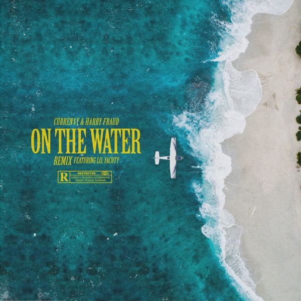 On the Water (Remix) [feat. Lil Yachty] - Single