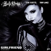 Girlfriend (feat. Vybz Kartel & Tory Lanez) - Single