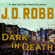 J. D. Robb - Dark in Death: In Death, Book 46 (Unabridged)