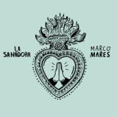 La Sanadora - Marco Mares