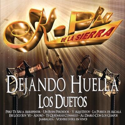 Dejando Huella (Los Duetos) - K-Paz De La Sierra