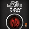A Legacy of Spies (Unabridged) - John le Carré