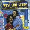 Leonard Bernstein Conducts West Side Story 1985 Studio Cast