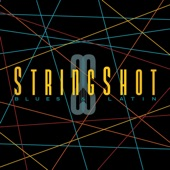 Stringshot - Between Truth and Luck (feat. Roy Rogers, Badi Assad, Carlos Reyes & Jim Pugh)
