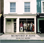 Sigh No More - Mumford & Sons - Mumford & Sons