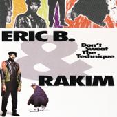 Don't Sweat the Technique - Eric B. & Rakim