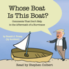The Staff of the Late Show with Stephen Colbert - Whose Boat Is This Boat? (Unabridged)  artwork