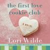 Lori Wilde - The First Love Cookie Club  artwork