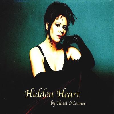 Hidden Heart - Hazel O'Connor