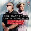 I Don't Believe a Word You Say - Single, Ben Harper & Charlie Musselwhite