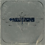 The Neutrons - Living in the World Today