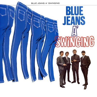Blue Jeans a' Swinging - The Swinging Blue Jeans