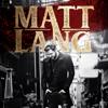 Matt Lang - Matt Lang - EP artwork