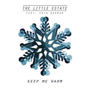 The Little Estate - Keep Me Warm (feat. Erin Bowman) - Line Dance Music