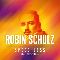 Speechless (Record Mix) - ROBIN SCHULZ / ERIKA SIROLA