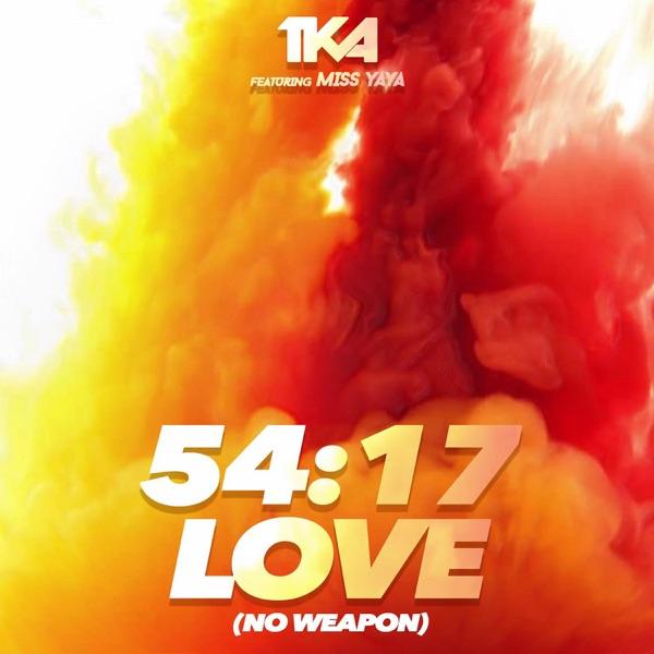 TKA - 54: 17 Love (No Weapon) - Single