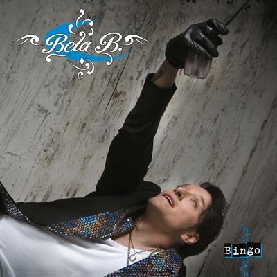 Bingo (Mit Bonussongs) - Bela B