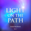 M. C. - Light on the Path: Theosophy (Unabridged) artwork