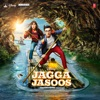 Jagga Jasoos (Original Motion Picture Soundtrack) - EP