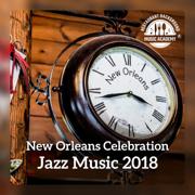 New Orleans Celebration: Jazz Music 2018 - Restaurant Background Music Academy - Restaurant Background Music Academy
