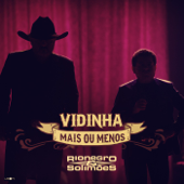 Vidinha Mais Ou Menos-Rionegro & Solimões