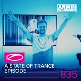 A State of Trance Episode 835 (Who's Afraid Of 138?! Special)