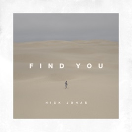 Nick Jonas – Find You – Single [iTunes Plus AAC M4A] (2017)