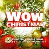 WOW Christmas 2017 - Various Artists