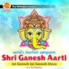 Shortest Sampoorn Shri Ganesh Aarti Single