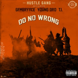 Do No Wrong (feat. GFMBRYYCE, Young Dro & T.I.) - Single Mp3 Download