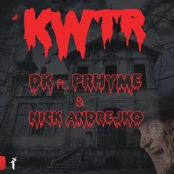 View album D.K. - Kwtr (feat. Prhyme & Nick Andrejko) - Single