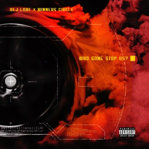 Who Gon Stop Us - Single Mp3 Download