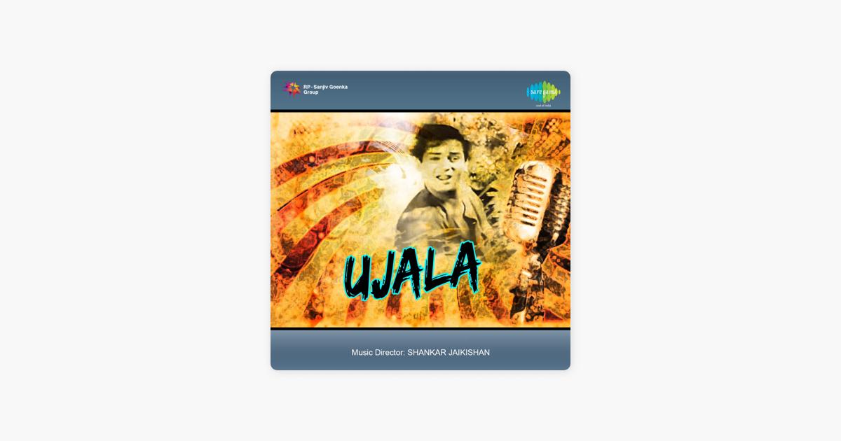 Ujala (Original Motion Picture Soundtrack) by Shankar - Jaikishan