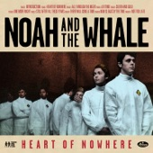 Noah And The Whale - Lifetime