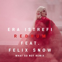 Redrum (feat. Felix Snow) [What So Not Remix] - Single Mp3 Download