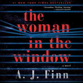 The Woman in the Window: A Novel (Unabridged) - A. J. Finn mp3 download