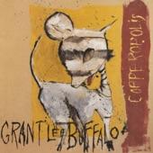 Grant Lee Buffalo - Even the Oxen
