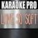 Love So Soft (Originally Performed by Kelly Clarkson) [Karaoke Version] - Karaoke Pro